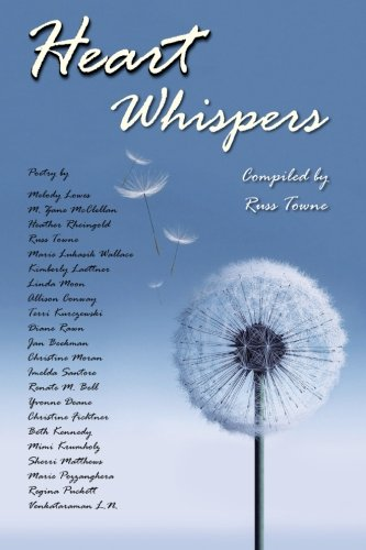 Heart Whispers: A Poetry Anthology
