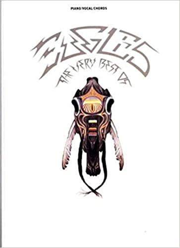 Piano//Vocal//Guitar The Very Best of Eagles