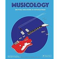 Musicology: Die Welt der Musik in Infografiken