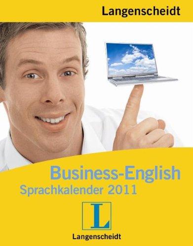 Langenscheidt Sprachkalender 2011 Business English - Sprachkalender