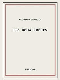Les deux frères par Erckmann-Chatrian
