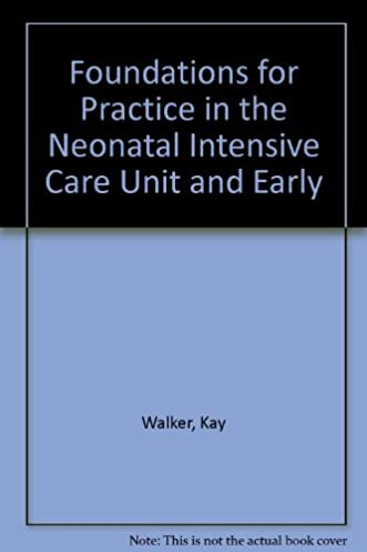 foundations for practice in the neonatal intensive care unit and rh amazon com early intervention manual and procedure nyc early intervention manual and procedure