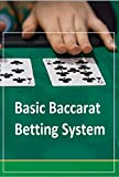 Basic Baccarat Betting System: multiples betting