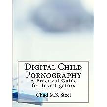 Digital Child Pornography