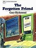 The Forgotten Friend, Gary Richmond, 0849909139