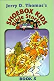 Shoebox Kids Bible Stories, Jerry D. Thomas, 0816319715