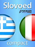 Slovoed Compact Greek-Italian dictionary (Slovoed dictionaries) (Italian Edition)