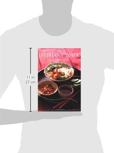 The elephant walk cookbook the exciting world of cambodian cuisine the elephant walk cookbook the exciting world of cambodian cuisine from the nationally acclaimed restaurant longteine de monteiro katherine neustadt forumfinder Choice Image