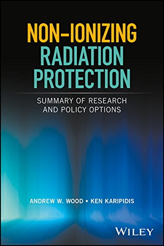 Non-ionizing Radiation Protection: Summary of Research and Policy Options (Nir W)