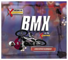 Bmx in the X Games (Kid's Guide to the X Games) by Brand: Powerkids Pr (Image #1)