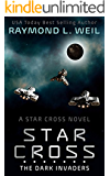 The Star Cross: The Dark Invaders