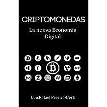 Criptomonedas: La nueva economía digital (Spanish Edition)