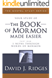 The Book of Mormon Made Easier, Part 1: 1 Nephi to Words of Mormon (The Gospel Studies Series)