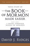 The Book of Mormon Made Easier, Part 1 (The Gospel Studies Series)