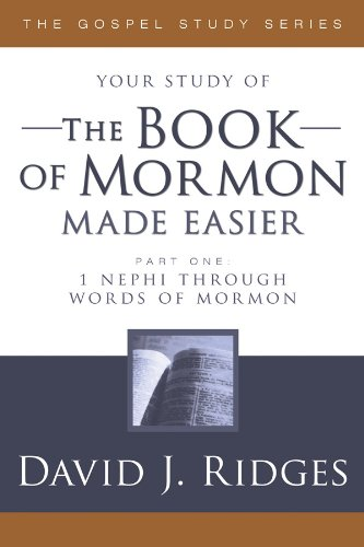 The Book Of Mormon Made Easier Part 1  1 Nephi To Words Of Mormon  The Gospel Studies Series   English Edition