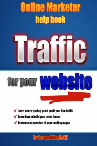 Read Online Online Marketer Help Book: Traffic for your website PDF