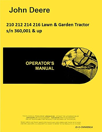 John Deere 210 212 214 216 Lawn Garden Tractor Operators Manual