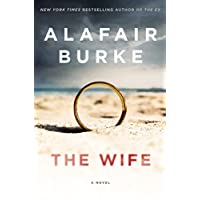 The Wife: A Novel of Psychological Suspense