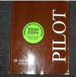 2006 2007 honda pilot service repair shop manual oem honda amazon rh amazon com 2007 honda pilot service manual pdf 2007 honda pilot shop manual