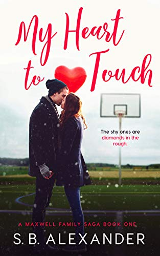 My Heart to Touch (A Maxwell Family Saga Book - Target Heart