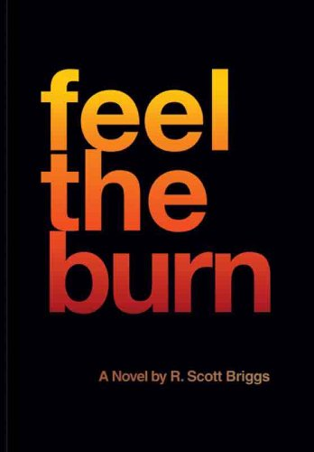 Feel the Burn by Brand: Arbor Books