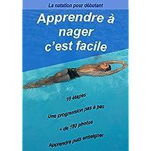 Apprendre à nager (pour tout âge/ pour aquaphobe) (French Edition)