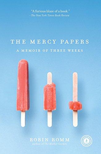 The Mercy Papers: A Memoir of Three Weeks