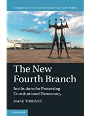 The New Fourth Branch: Institutions for Protecting Constitutional Democracy