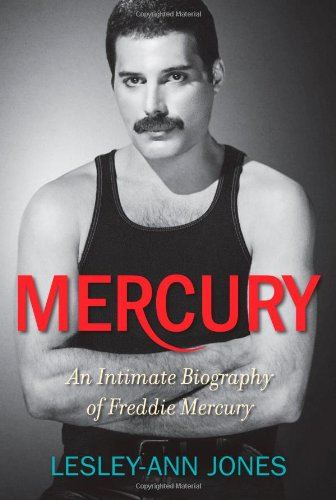 Mercury: An Intimate Biography of Freddie Mercury