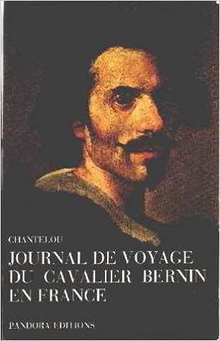Livres gratuits Journal du Voyage en France du Cavalier Bernin En France pdf ebook