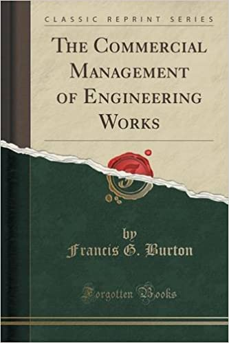 Book The Commercial Management of Engineering Works (Classic Reprint)