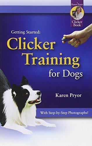 Karen Pryor, Getting Started: Clicker Training for Dogs (Books Karen Pryor Clicker)