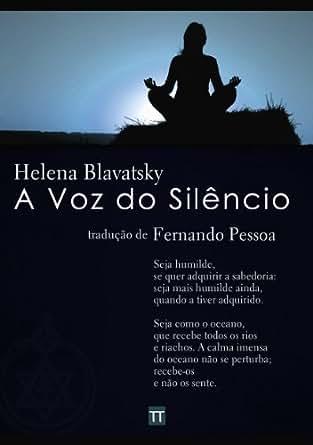 A Voz do Silêncio eBook: Helena P. Blavatsky, Fernando