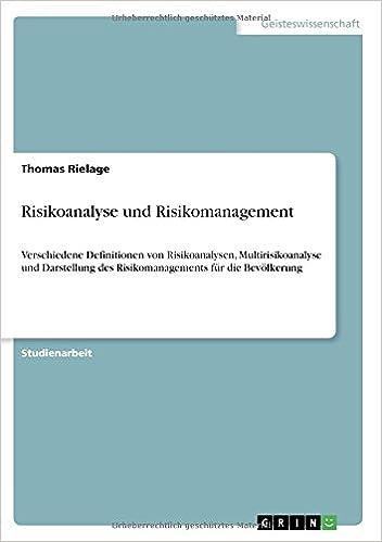 Risikoanalyse und Risikomanagement: Verschiedene Definitionen von ...