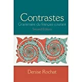 img - for Contrastes: Grammaire du fran ais courant (2nd Edition) [Spiral-bound] book / textbook / text book