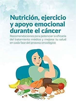 Amazon.com: Nurtición, ejercicio y apoyo emocional durante ...