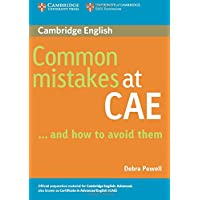 Common Mistakes at CAE. . .and How to Avoid Them