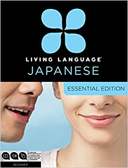 Living Language Japanese, Essential Edition: Beginner Course, Including Coursebook, 3 Audio Cds, Japanese Reading & Writing Guide, And Free Online Lea Epub Descargar