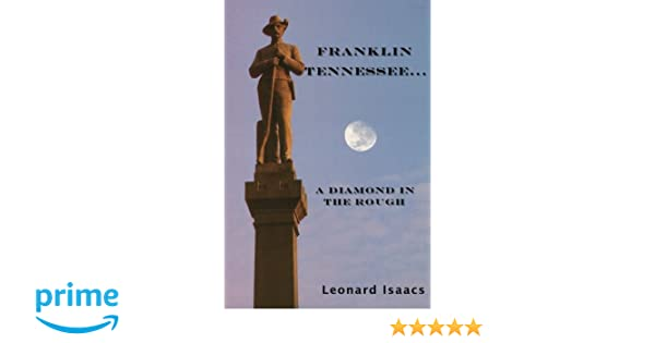 Franklin Tennessee    A Diamond In The Rough: Leonard Isaacs