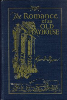 (THE ROMANCE OF AN OLD PLAYHOUSE)