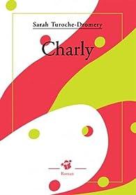 Charly par Sarah Turoche-Dromery