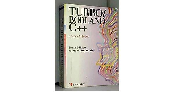 Turbo/Borland C++ (Série langages): Amazon.es: Gérard Leblanc: Libros en idiomas extranjeros