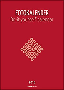 Foto bastelkalender 2015 datiert rot do it yourself calendar foto bastelkalender 2015 datiert rot do it yourself calendar german calendar 1 jun 2014 solutioingenieria Images