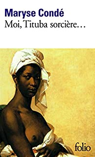 Moi, Tituba sorcière, noire de Salem, Condé, Maryse