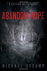 Abandon Hope: Young Adult Fantasy Suspense (A Cutters Notch Novel) Paperback