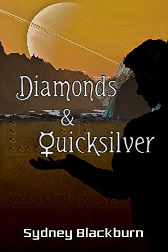 Diamonds & Quicksilver (The Quicksilver Adventures Book 1)
