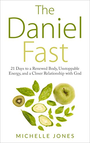 D0wnl0ad Daniel Fast: 21 Days to a Renewed Body, Unstoppable Energy, and a Closer Relationship with God<br />R.A.R