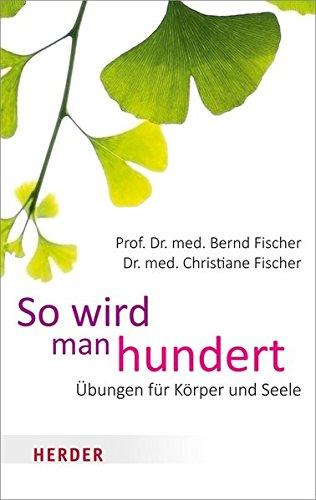So wird man hundert (German Edition) pdf