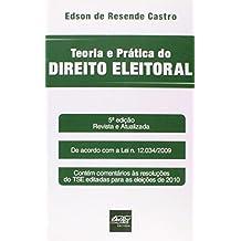 Teoria e Prática do Direito Eleitoral