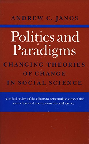Politics and Paradigms: Changing Theories of Change in Social Science